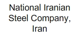 National Iranian Steel Company, Iran